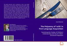 Обложка The Polysemy of 'with' in First Language Acquisition