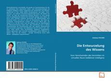 Capa do livro de Die Entwurzelung des Wissens