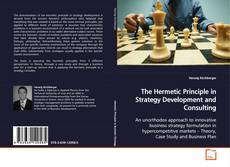 Обложка The Hermetic Principle in Strategy Development and Consulting