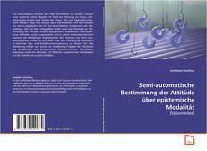 Buchcover von Semi-automatische Bestimmung der Attitüde über epistemische Modalität