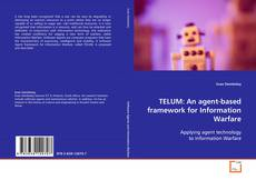 TELUM: An agent-based framework for Information Warfare kitap kapağı