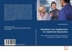 Bookcover of Rezeption von Anglizismen im modernen Russischen