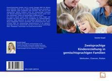Capa do livro de Zweisprachige Kindererziehung in gemischtsprachigen Familien