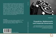 Portada del libro de Finanzkrise, Medienmacht und Corporate Governance: