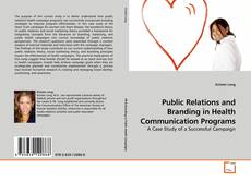 Public Relations and Branding in Health Communication Programs kitap kapağı
