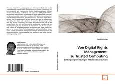 Bookcover of Von Digital Rights Management  zu Trusted Computing