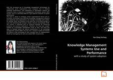 Knowledge Management Systems Use and Performance的封面
