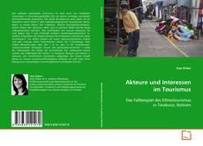 Bookcover of Akteure und Interessen im Tourismus