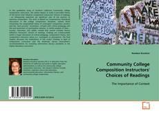 Portada del libro de Community College Composition Instructors' Choices of Readings