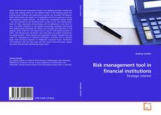 Bookcover of Risk management tool in financial institutions