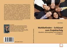 Portada del libro de Wohlbefinden – Schlüssel zum Projekterfolg