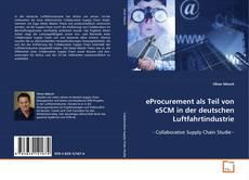 Portada del libro de eProcurement als Teil von eSCM in der deutschen Luftfahrtindustrie