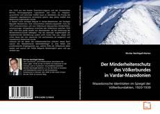 Der Minderheitenschutz des Völkerbundes in Vardar-Mazedonien kitap kapağı