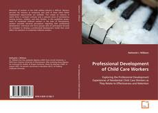 Portada del libro de Professional Development of Child Care Workers