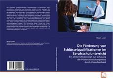 Borítókép a  Die Förderung von Schlüsselqualifikationen im Berufsschulunterricht - hoz