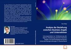 Analyse der Beziehung zwischen Business Angels und Unternehmen kitap kapağı