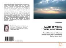 Capa do livro de IMAGES OF WOMEN ON THE HOME FRONT