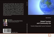 Global Tourism and Community Life的封面