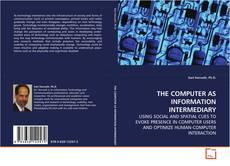 THE COMPUTER AS INFORMATION INTERMEDIARY kitap kapağı