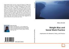 Bookcover of Weight Bias and Social Work Practice