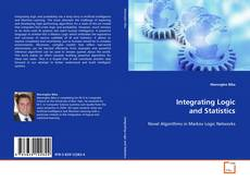 Bookcover of Integrating Logic and Statistics