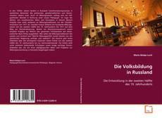 Bookcover of Die Volksbildung in Russland