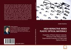 Bookcover of HIGH REFRACTIVE INDEX PLASTIC OPTICAL MATERIALS