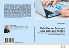 Borítókép a  Multi-Channel Banking – neue Wege zum Kunden - hoz