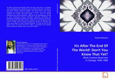 It's After The End Of The World! Don't You Know That Yet? kitap kapağı