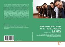 Bookcover of PERSON ORGANIZATION FIT IN THE RESTAURANT INDUSTRY