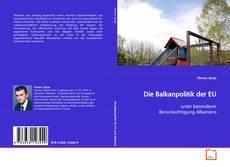 Bookcover of Die Balkanpolitik der EU