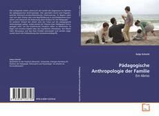 Copertina di Pädagogische Anthropologie der Familie