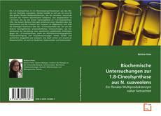 Bookcover of Biochemische Untersuchungen zur 1.8-Cineolsynthase aus N. suaveolens