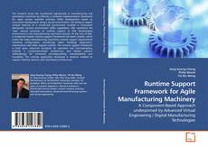 Runtime Support Framework for Agile Manufacturing Machinery kitap kapağı