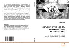 Capa do livro de EXPLORING THE DESIGN, DEPLOYMENT AND USE OF HERMES