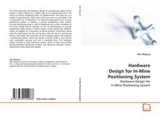 Buchcover von Hardware Design for In-Mine Positioning System
