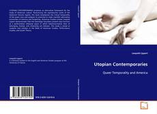 Bookcover of Utopian Contemporaries