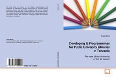 Developing IL Programmmes for Public University Libraries in Tanzania kitap kapağı