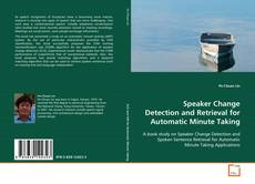 Buchcover von Speaker Change Detection and Retrieval for Automatic Minute Taking