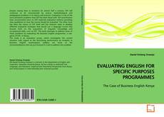 Bookcover of EVALUATING ENGLISH FOR SPECIFIC PURPOSES PROGRAMMES