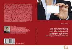 Bookcover of Die Berufsfindung von Menschen mit Asperger-Syndrom