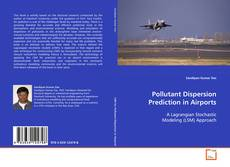 Pollutant Dispersion Prediction in Airports的封面