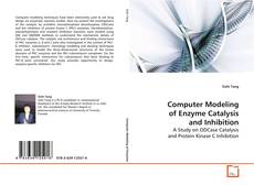 Couverture de Computer Modeling of Enzyme Catalysis and Inhibition