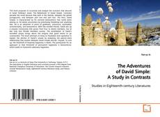Portada del libro de The Adventures of David Simple: A Study in Contrasts