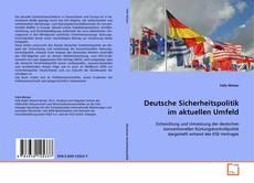 Deutsche Sicherheitspolitik im aktuellen Umfeld kitap kapağı