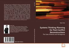 Borítókép a  Systems Thinking Planning for Post-Conflict Reconstructions - hoz