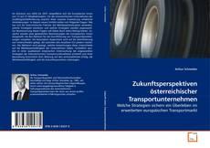 Обложка Zukunftsperspektiven österreichischer Transportunternehmen