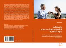Portada del libro de Adäquate Kommunikationspolitik für Best Ager