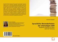 Bookcover of Sprachliche Besonderheiten der ehemaligen DDR