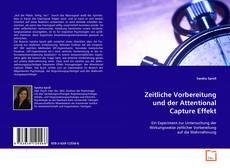 Portada del libro de Zeitliche Vorbereitung und der Attentional Capture Effekt